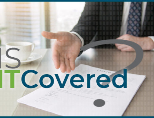 Is It Covered? Your Responsibilities as an Insured